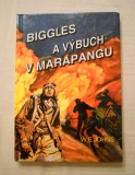 William Earl Johns - Biggles a výbuch v Marapangu - 2000