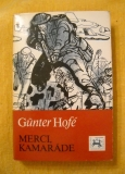 Günter Hofé - Merci, kamaráde - NV 1984