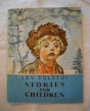 Lev Nikolajevič Tolstoj - Stories for Children - Moskva 1981