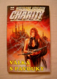 Wolfgang Hohlbein - Válka s pavouky - Charity díl 8