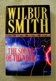 Wilbur Smith - The Sound of Thunder - Pan Books 1997